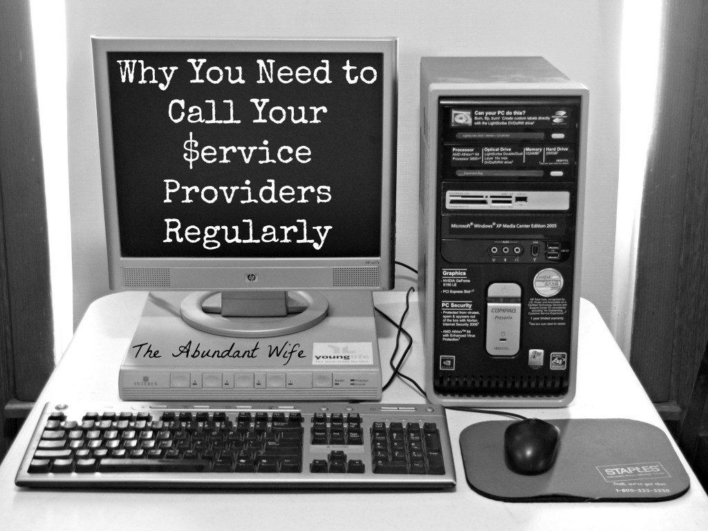 Why You Need To Call Your $ervice Providers Regularly